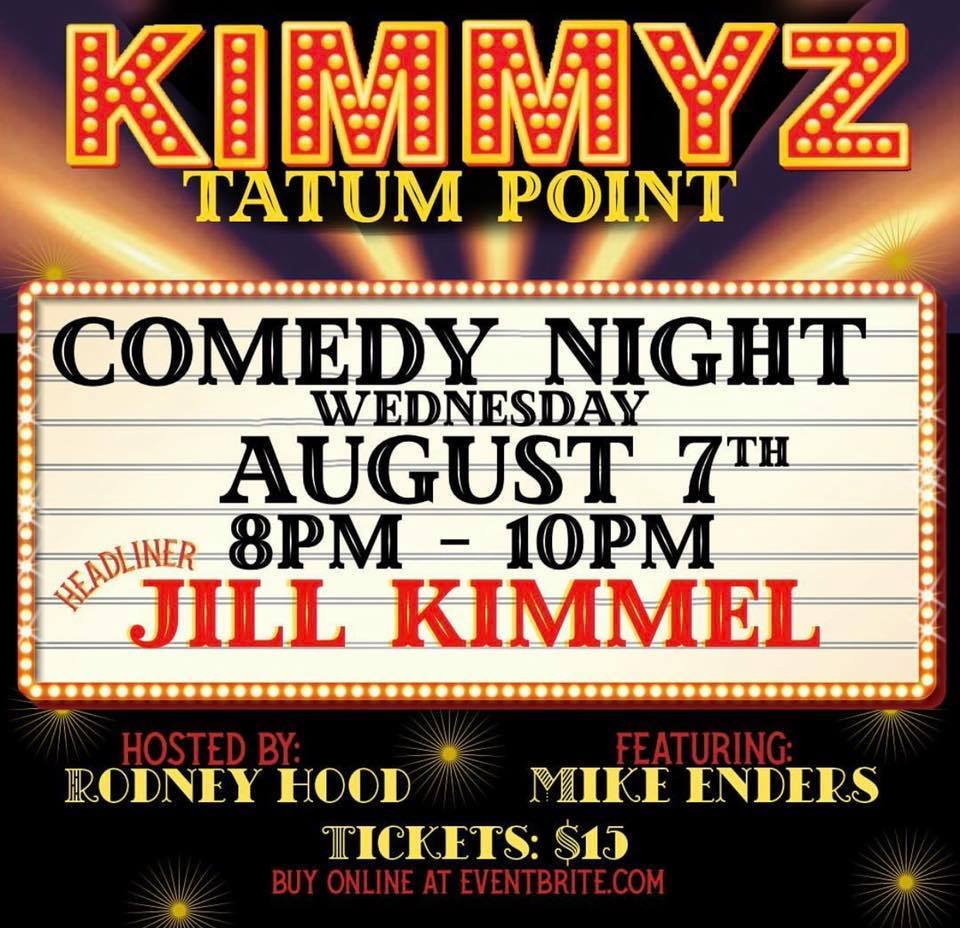 Wednesday August 7th 2019 Comedy Night Phoenix at Kimmyz Tatum Point