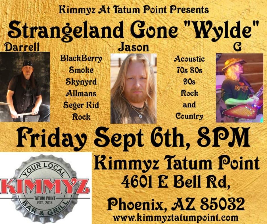 Friday September 6th 2019 Live Music Phoenix Jason Wylde Kimmyz Tatum Point