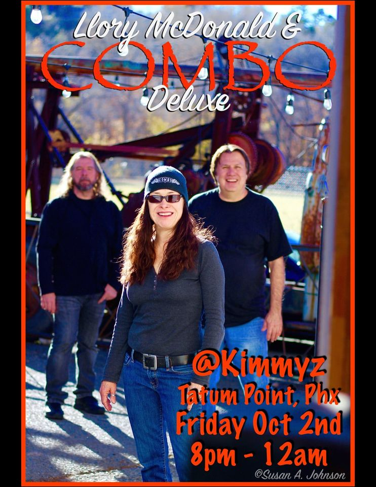 Friday October 2nd 2020 Live Music Phoenix Llory McDonald & Combo Deluxe at Kimmyz Tatum Point